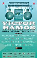✦ Victor Ramos 13th Annual 21st B-day Bash ✦ Villa 221...