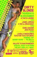 12/13  DIRTY BLONDE!  Funky House w / EDDIE AMADOR and...