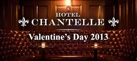 Valentine's Day at Hotel Chantelle - Thurs