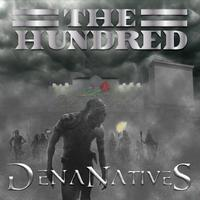 The Hundred Presents: Dena Natives Album Release Party