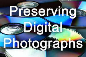 Preserving Digital Photographs