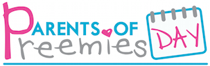 Parents of Preemies Day Event - Providence Tarzana...