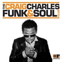 Craig Charles Funk & Soul Show + Support & Cafe A Go...