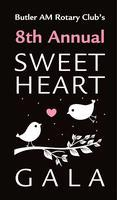 8th Annual Sweet Heart Gala: Sponsored by Butler AM...