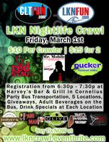 LKN Nightlife Crawl - ***ADVANCE TICKET SALES HAS...