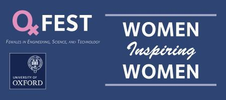 OxFEST Symposium 2013: Women Inspiring Women