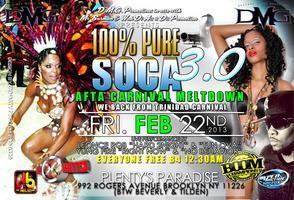 2Niteee Da 100% Pure Soca 3.0 Afta Carnival MeltDown...
