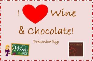I Heart Wine & Chocolate- A Tasting Event