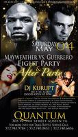GRAND OPENING {Quantum Lounge Austin}  Mayweather vs....