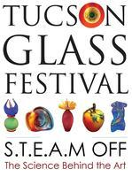 2013 TUCSON GLASS FESTIVAL--S.T.E.A.M. OFF: The...