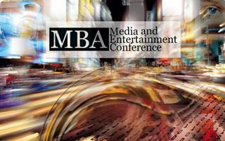 MBA Media & Entertainment Conference - 2013