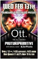 OTT & The All Seeing I + Phuturepimitive & KIloWatts
