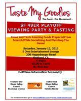 Taste My Goodies: 49ers Game Viewing and Appetizers!