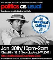 Politics as Usual: An Inaugural Chillout