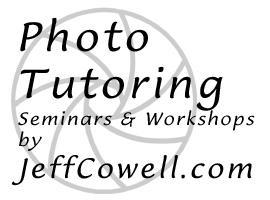 Photography Tutoring Sessions with Jeff Cowell...
