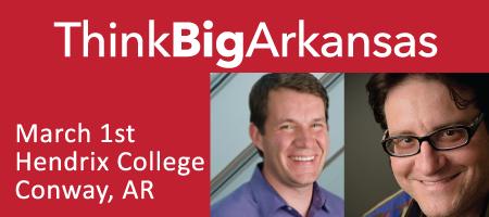 ThinkBigArkansas (Brad Feld, Scott Case & more)