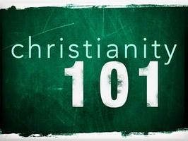 Christianity 101 ~ Tuesdays, Winter 2013
