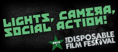 Disposable Film Festival 2013 - Lights, Camera, Social...