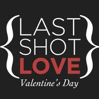 LAST SHOT LOVE ::: Film Premiere & Concert