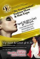 """THE TRANSFORMATION"" FASHION/HAIR EXPO"