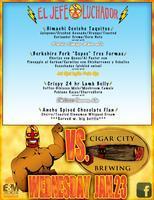 El Jefe Luchador vs. Cigar City: Food & Beer Pairing