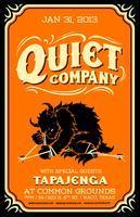 Quiet Company, Tapajenga