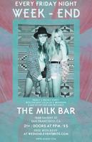 the milk bar presents WEEK-END