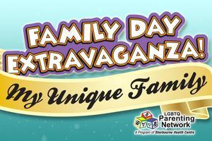 CANCELLED: Family Day Extravaganza! My Unique Family