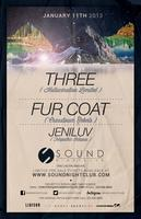 DJ Three, Fur Coat, and Jeniluv