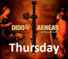 Dido & Aeneas - Thursday 14th February