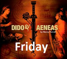 Dido & Aeneas - Friday 15th February