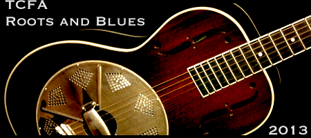 TCFA Roots & Blues Weekend