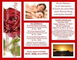 Valentine Sweetest Spa, Sunset Dinner Sail & Fireworks