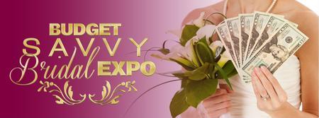 BUDGET SAVVY BRIDAL EXPO