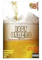 Last Orders : Theatre : By Sean Ashworth : Thur 28th...