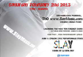 """The www.SlayMusic.com Website Launch Event"""