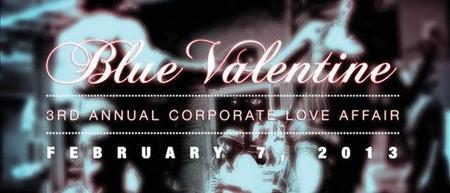 3rd Annual Corporate Love Affair: Blue Valentine