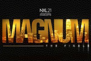 NXL21 Charlotte Presents: ★-★ MAGNUM ★-★ @ RiRa ||...