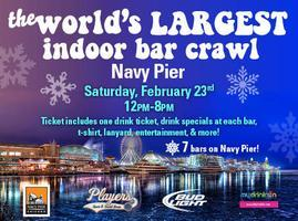 THE WORLD'S LARGEST INDOOR BAR CRAWL at Navy Pier!