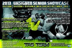 2013 UNSIGNED SENIOR SHOWCASE