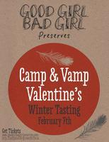 """Camp & Vamp"" Valentines Tasting Launch party"