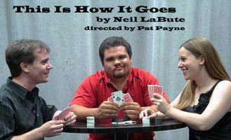 This Is How It Goes - Sunday, March 17 @ 6:30pm