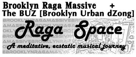 Raga Space: a meditative, ecstatic journey