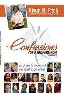 Confessions of a Welfare Mom Volume 2 New Jersey Book...