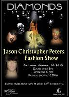 Diamonds - The Jason Christopher Peters Fashion Show...