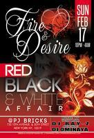 "Fire & Desire ""Red, Black & White Affair"""