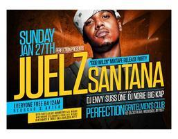 Juelz Santana Mixtape Release Party @ Perfection- Free...