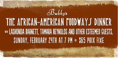African-American Foodways Dinner, Sunday, February...
