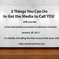3 Things You Can Do to Make the Media Call YOU