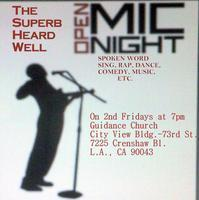 OPEN MIC NIGHT > The Superb Heard Well <  Friday, Feb....